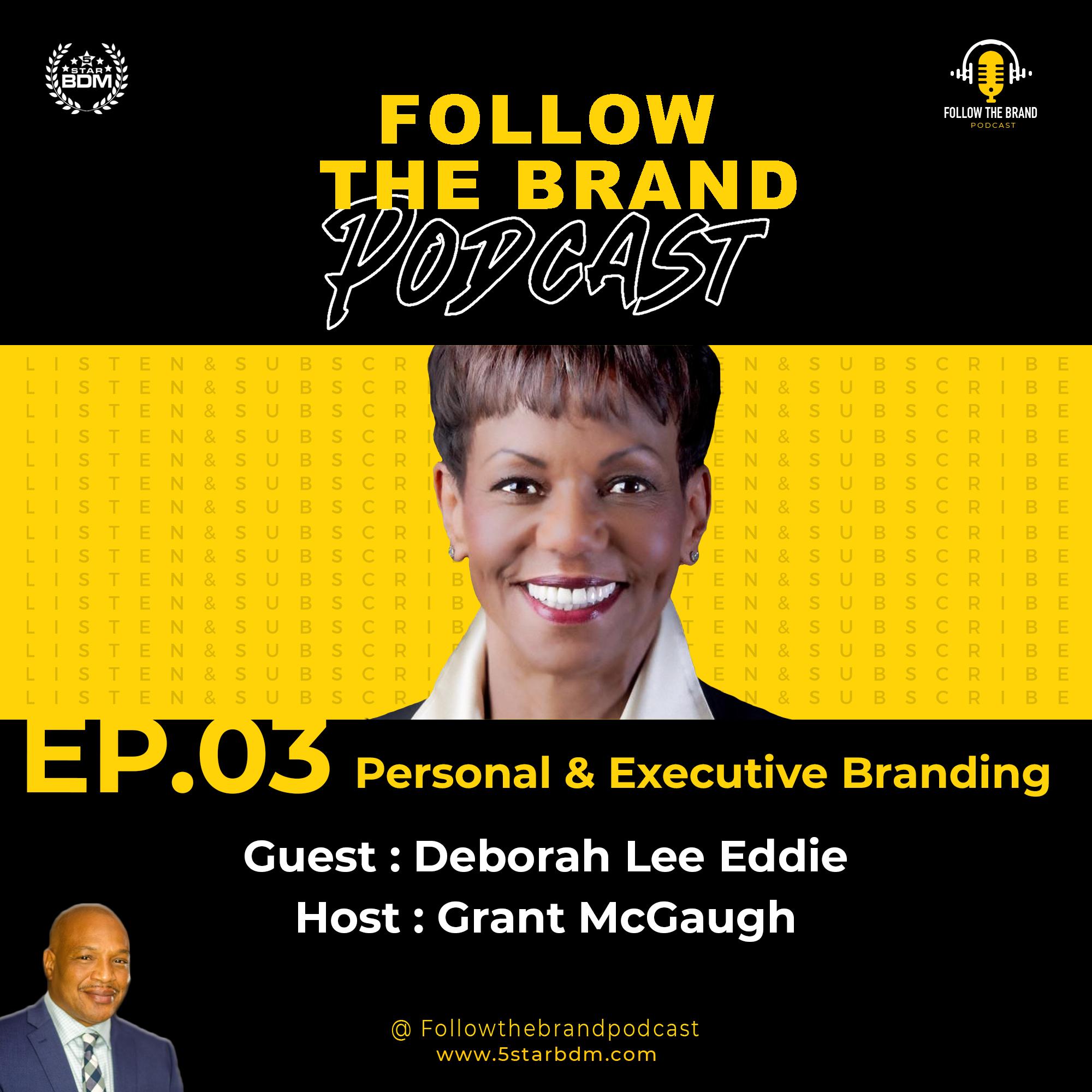 Episodes 3 – Deborah Lee Eddie, From C-Suite Executive to Entrepreneur