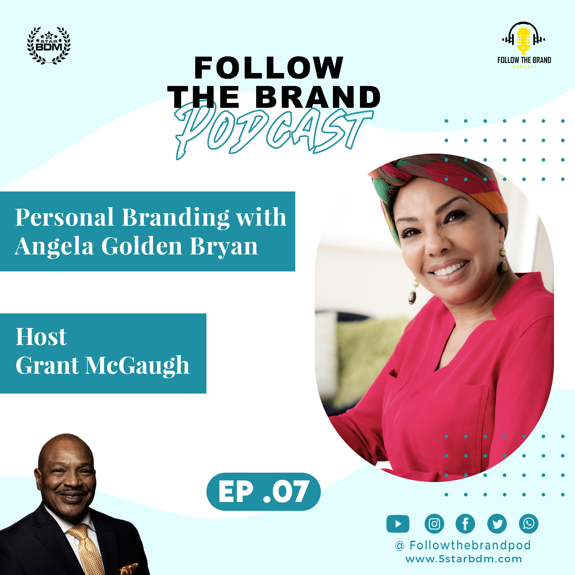 Episode 7: Developing Your Personal Story- Featuring Best Selling Author Angela Golden Bryan